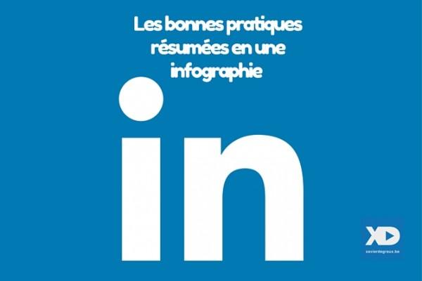 LinkedIn : adoptez les bonnes pratiques ! [infographie]