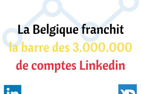 Belgique : Linkedin franchit la barre des 3 millions de membres