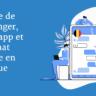 Médias sociaux : en Belgique, l'usage de Messenger, Whatsapp et Snapchat explose (étude RMB)