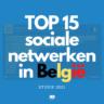 Sociale netwerken in België: alle statistieken 2021 (studie)